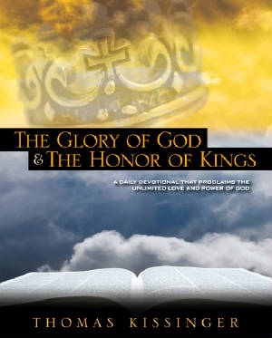 The Glory Of God And The Honor Of Kings